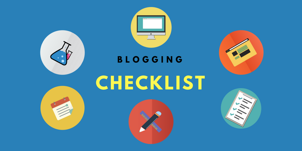 Blogging Checklist to Follow